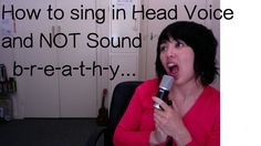 How to sing in Head Voice & not sound Breathy & Thin