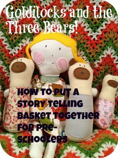 How to put a storytelling basket together for young children (pre-schoolers) Book Baskets, Young Children, Story Time, Storytelling, Literacy, Preschool, Language, Tutorials, Writing