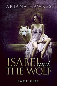 Isabel and The Wolf: Paranormal Werewolf and Shape Shifter Romance (Part One), http://www.amazon.com/dp/B00O3QDW2U/ref=cm_sw_r_pi_awdm_Nkoivb1YZ2E9P