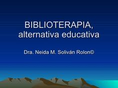 Biblioterapia Alternative Therapies, Counseling, Psychology, Therapy, Psicologia, Healing, Psych, Tips