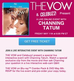 You're Invited to the Live Online Chat Event with Channing Tatum!!