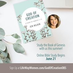 God of Creation Bible Study Book Giveaway - LifeWay Women All Access