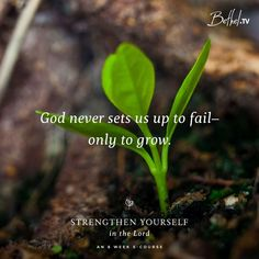 God never sets us up to fail - only to grow.                                                                                                                                                                                 More