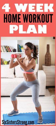 4 Week Home Workout Program - SixSistersStrong.com