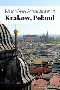 Must see attractions in #Krakow #Poland #traveltips #europe #unesco #thingstodo