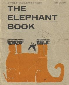 the elephant book - cover design by ed powers, 1963 Graphisches Design, Buch Design, Interior Design, Vintage Book Covers, Vintage Children's Books, Book Cover Art, Book Art, Best Book Cover Design, Pink Elephants On Parade