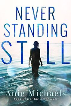**FREE AT POSTING**  Never Standing Still (The Never Duet Book 1) by Anie Michaels http://www.amazon.com/dp/B00XIEDLQK/ref=cm_sw_r_pi_dp_VYkywb032S4HJ