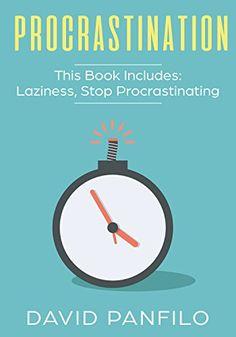 Procrastination: 2 Manuscripts - Laziness, Stop Procrastinating by [Panfilo, David]