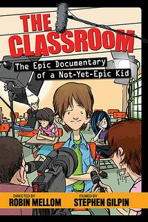 The Classroom by Robin Mellom