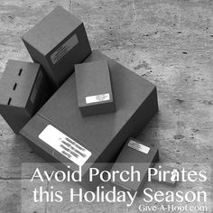 Avoid Porch Pirates this Holiday Season