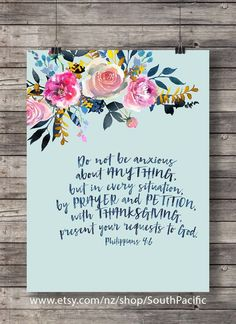 Bible journaling Printable art Philippians Do not be anxious flowers watercolor typography Scripture print Bible verse tiffany blue MADE WITH LOVE ♥ print - easily reduced to *Edited to include an file ____________________________ Bible Verse Canvas, Canvas Art Quotes, Bible Verses, Quote Art, Bible Quotes, Scriptures, Scripture Crafts, Scripture Doodle, Watercolor Typography
