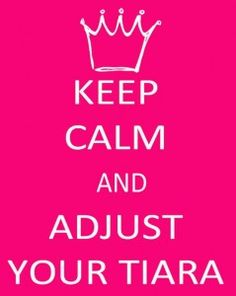 Words  - Inspiration  - Keep kalm  - Tiara - Even if it is Invisible.. :)