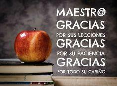 """#FelizDiaDelMaestro #Maestro """"Gracias por sus lecciones, #Gracias por su #Paciencia, gracias por todo su cariño"""". @candidman #Frases"""