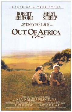 1985:Out of Africa romantic drama directed and produced by Sydney Pollack starring Robert Redford and Meryl Streep. The film is based on the autobiographical book Out of Africa written by Isak Dinesen (the pseudonym of Danish author Karen Blixen), which was published in 37, with additional material from Dinesen's book Shadows on the Grass and other sources. This film received 28 film awards, including seven Academy Awards. (BP)