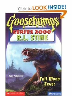 Full Moon Fever (Goosebumps Series 2000, No 22) by R. L. Stine. $0.01. Publisher: Scholastic (October 1999). Series - Goosebumps Series 2000 (Book 22) | Lexile Measure: . Publication: October 1999. Author: R. L. Stine. A book in the goosebumps series                                                         Show more                               Show less