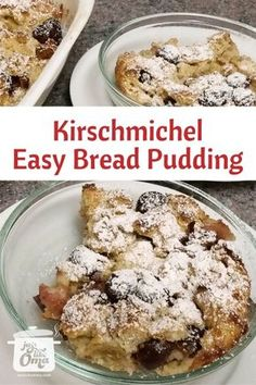 Kirschenmichel is an easy bread pudding that& very popular in southern Germany. It& a Semmelauflauf with cherries in northern Germany. Easy German Recipes, Austrian Recipes, Austrian Food, German Desserts, Just Desserts, Dessert Recipes, German Bread, German Baking, Deutsche Desserts