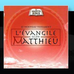 L'Evangile Selon Matthieu, Vol. 1 ~ La Sainte Bible - Le Nouveau Testament, http://www.amazon.fr/dp/B004U7F7NE/ref=cm_sw_r_pi_dp_k458tb1P4Q5ZW