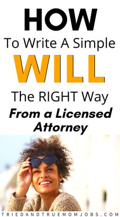 How to Write a Will the Right Way in 2021 from a Licensed Attorney. #WriteAWill #FuturePlanning How To Get Money Fast, Make Money Fast, Ways To Save Money, Money Saving Mom, Best Money Saving Tips, Money Tips, Get Money Online, Earn Money From Home, Frugal Living Tips