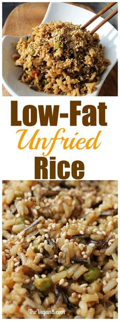 "Low-Fat Oil-free UNFRIED RICE. 1 Pan and just a few easy ingredients. A ""fried"" rice that you can feel good about eating. 
