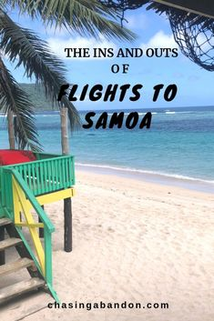 Located in the South Pacific, flights to Samoa require some extra planning. This guide outlines the routes and airlines providing service to the islands, plus tips for scheduling your Samoa vacation. Travel Hacks, Travel Guides, Travel Advice, Travel Tips, Asia Travel, Solo Travel, New Zealand Travel, South Pacific, Beautiful Islands