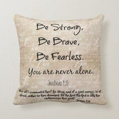 Strong, Brave, Fearless Quote with Bible Verse Throw Pillow   Zazzle.com