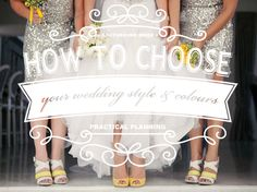 How to Choose Your Wedding Style & Colours | SouthBound Bride Credit: Moira West