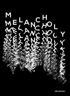 Melancholy.: