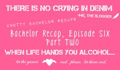 Part two for Episode Six of The Bachelor Recaps. I haven't slept more than 10 hours in four days.