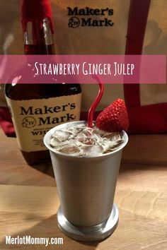 Strawberry Ginger Julep, by Jana Seitzer (Merlot Mommy)   Ingredients: 3 parts Maker's Mark® Bourbon 2 parts ginger ale 2 Strawberries ½ part Simple Syrup Crushed ice   Please re-pin to vote for this Julep. Find full recipe and directions by clicking the pin. #JulepOff