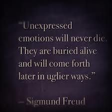 Freud Quote.  Advice.  Wisdom.  Life lessons.  Repressed emotions.