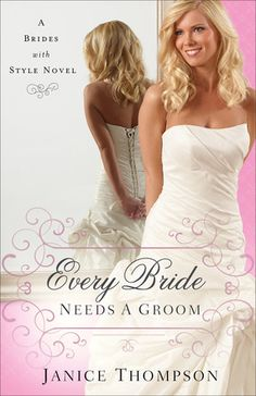 Every Bride Needs a Groom book review.  It seems like a no brainer that you'd need a groom to get married, but Katie finds herself getting her dream wedding dress custom made for her but with no fiance!  Will she manage to get her boyfriend(who broke up with her) to propose or is new love waiting on her horizon?