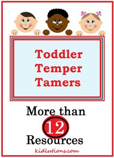 Toddler Temper Tamers: More Than a Dozen Resources