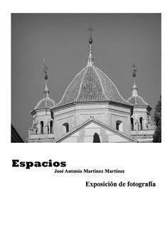 """El 30 de Octubre  se inaugura la Exposición """"Espacios"""" de José Antonio Martínez en el Museo de Vélez Rubio. #Exposición #Fotografia"""