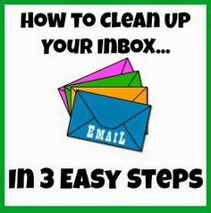 Snippets 'N Stuff: How to Clean Up Your Email Inbox in 3 Easy Steps