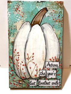 Items similar to Fall Decor, White Pumpkin Sign, Pumpkin Decor, Autumn Pumpkin Decoration, Aqua and Fall Canvas Painting, Pallet Painting, Autumn Painting, Autumn Art, Pumpkin Painting, Canvas Art, Autumn Decorating, Pumpkin Decorating, Fall Decor