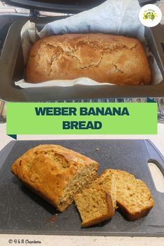 Banana Bread in the Weber Baby Q - All Around Oz