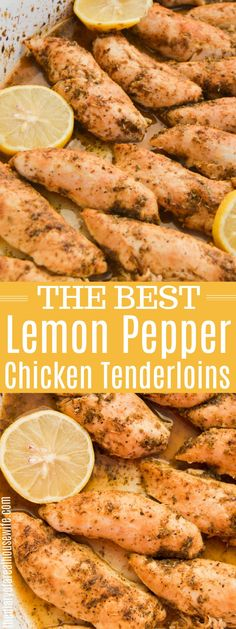 These Lemon Pepper Chicken Tenderloins are amazing! Bake at 350 for min. 2 pounds chicken tenderloins 1 tablespoon oil 1 lemon (juiced) 2 teaspoons lemon pepper (or to taste) 1 teaspoon dried oregano teaspoon garlic powder teaspoon paprika Chicken Tenderloins In Oven, Chicken Tenderloin Recipes Healthy, Chicken Tender Recipes, Simple Chicken Recipes, Oven Baked Chicken Tenders, Recipes With Chicken And Peppers, Chicken Stuffed Peppers, Baked Tenderloin, Baked Lemon Pepper Chicken