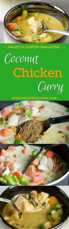Coconut Chicken Curry #paleo #recipes #glutenfree http://paleomagazine.com/coconut-chicken-curry/