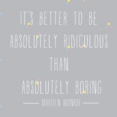 It's about the tao of Marilyn Munroe, be absolutely ridiculous! Wallpaper for your digital world {Free download}