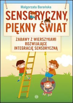 SENSORYCZNY, PIĘKNY ŚWIAT Sensory Activities, Activities For Kids, Kids Education, Adhd, Art For Kids, Kindergarten, Preschool, Projects To Try, Family Guy
