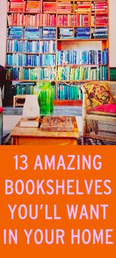 13 of the coolest bookshelves ever!