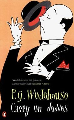 Carry On, Jeeves by P.G. Wodehouse. A collection of humorous short stories about a man and his butler.