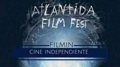 Atlántida Film Fest. Estrenos de cine independiente. Crítica de cine, José…