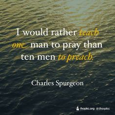 Charles Haddon (CH) Spurgeon June 1834 – 31 January was a British… Biblical Quotes, Prayer Quotes, Scripture Quotes, Spiritual Quotes, Faith Quotes, Wisdom Quotes, Words Quotes, Bible Scriptures, Christian Life