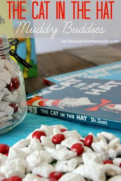 Cat in the Hat Muddy Buddies: Dr. Seuss's Birthday - Hoosier Homemade Cat in the Hat Muddy Buddies Dr Seuss Snacks, Dr Seuss Activities, Reading Activities, School Treats, School Snacks, Tot School, Dr Seuss Week, Dr Suess, Dr Seuss Birthday Party