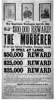 The wanted poster issued after the assassination of President Lincoln.