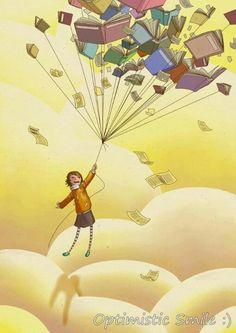Books are a safe kind of high. - Optimistic Smile