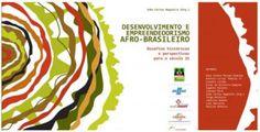 JANEIRO 2014 Lançamento do livro Desenvolvimento e Empreendedorismo Afro-brasileiro