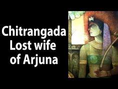 Chitrangada - Lost wife of Arjuna - YouTube