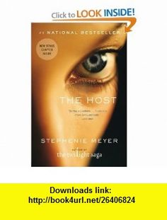 The Host A Novel Stephenie Meyer , ISBN-10: 0316068055  ,  , ASIN: B004VD3XE2 , tutorials , pdf , ebook , torrent , downloads , rapidshare , filesonic , hotfile , megaupload , fileserve
